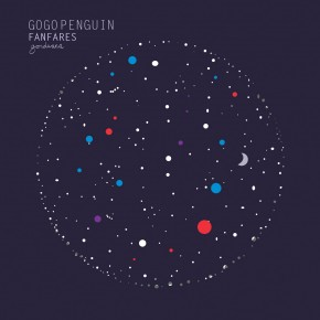 GOND008 - GoGo Penguin - Fanfares (2012)
