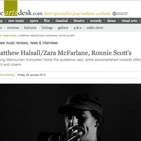 24/01/2013 - Thanks to Tim Cumming's for reviewing Matthew Halsall's performance @ Ronnie Scott's Jazz Club.