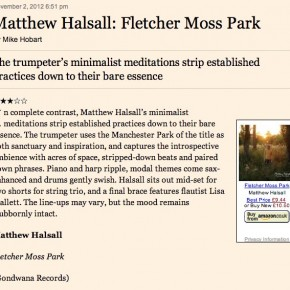 Matthew Halsall: Fletcher Moss Park - Financial Times Review