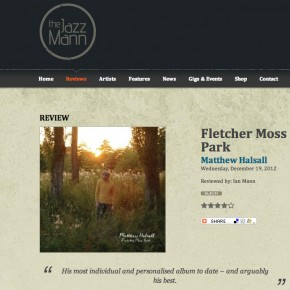 Matthew Halsall: Fletcher Moss Park - The Jazz Mann Review