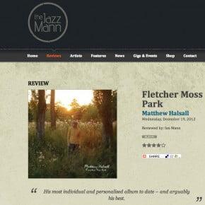 Matthew Halsall: Fletcher Moss Park - The Jazz Mann Review