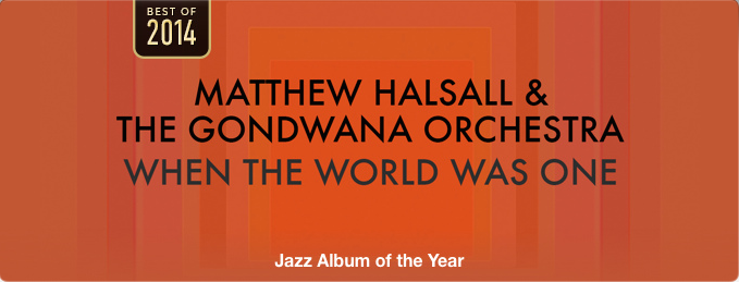 iTunes Jazz Album of the Year 2014 for Matthew Halsall & The Gondwana Orchestra