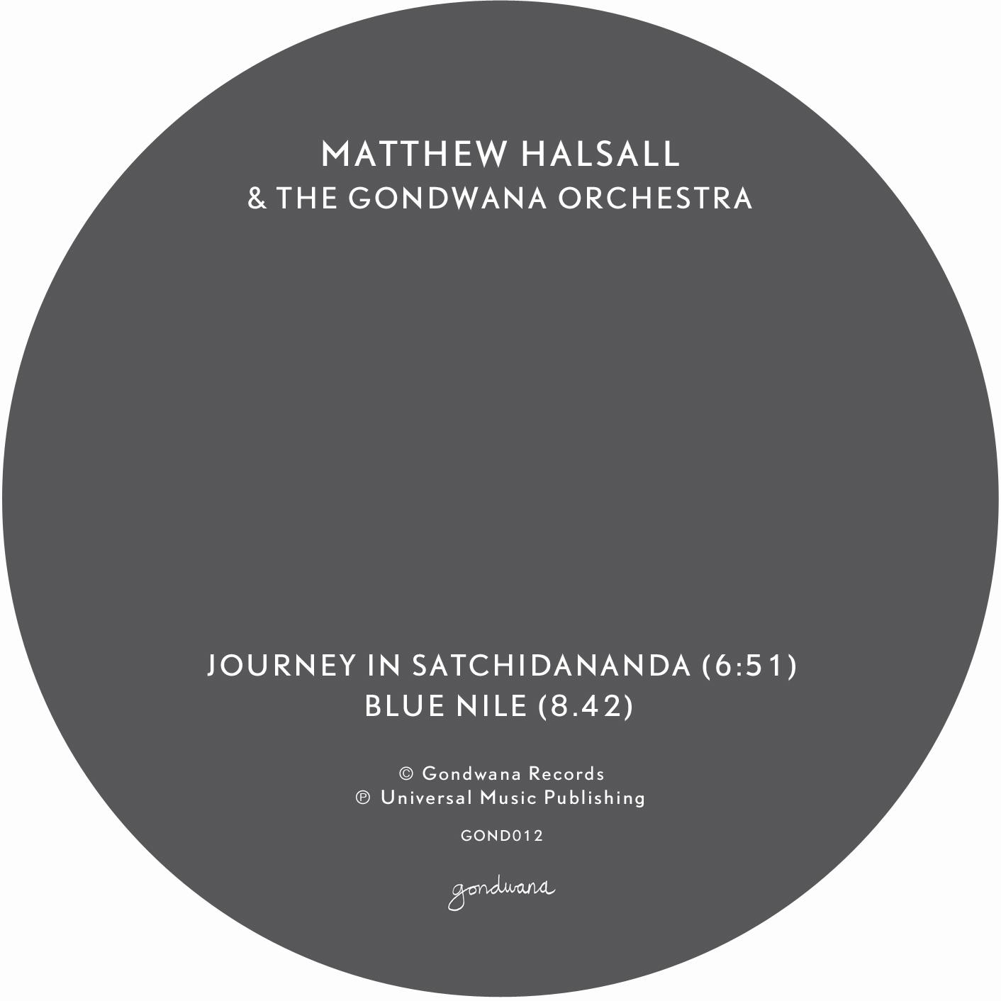 Order Matthew Halsall & The Gondwana Orchestra's Journey In Satchidananda / Blue Nile 12″ / DL
