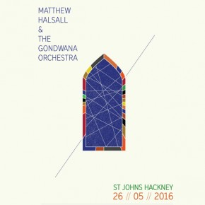 Matthew Halsall & The Gondwana Orchestra London show announced!