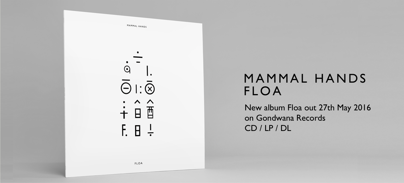 Mammal Hands - Floa - Gondwana Records - 2016