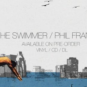 Pre-order new signing Phil France's debut album The Swimmer on CD/LP/DL