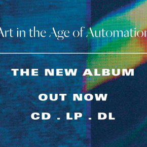Portico Quartet's new album 'Art in the Age of Automation' is out now on CD/LP/DL