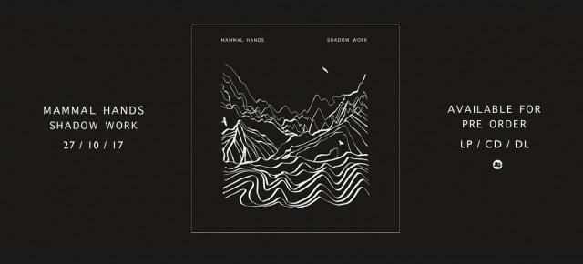Pre-order - Mammal Hands - Shadow Work on CD / LP / DL