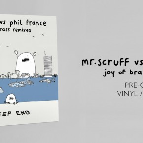 "Pre-order Mr. Scruff Vs Phil France: Joy of Brass Remixes 12"" / DL"
