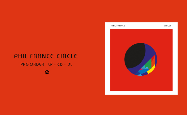 Pre-order Phil France – Circle – CD / LP / DL
