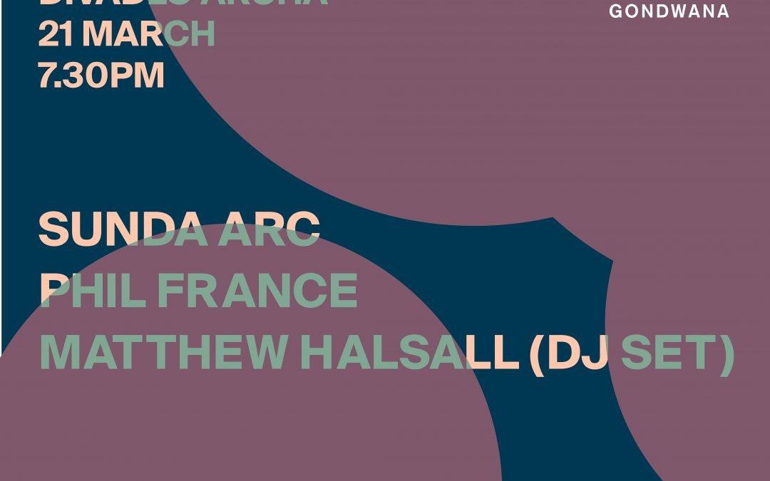 Gondwana 10 | Divadlo Archa, Prague – 21.03.19