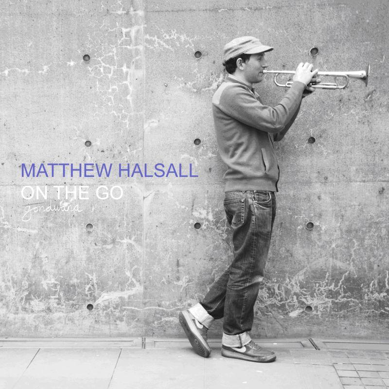 Order Matthew Halsall – On The Go (Special Edition) LP/CD/DL